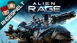 Angespielt: ALIEN RAGE [FullHD] [deutsch]