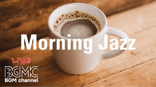 Morning Coffee Time Music - Chill Jazz & Bossa Nova Music - Cafe Music