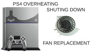 PS4 OVERHEATING AND TURNING OFF / LOUD NOISE - HOW TO FIX FOR GOOD - PS4 LAG -
