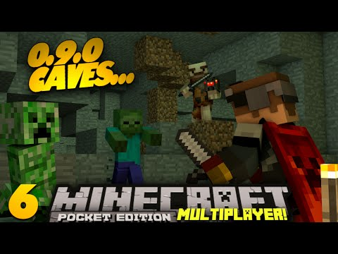 Minecraft PE Multiplayer 0.9.0 EP 6 0.9.0 Caves PE SMP Minecraft Pocket Edition