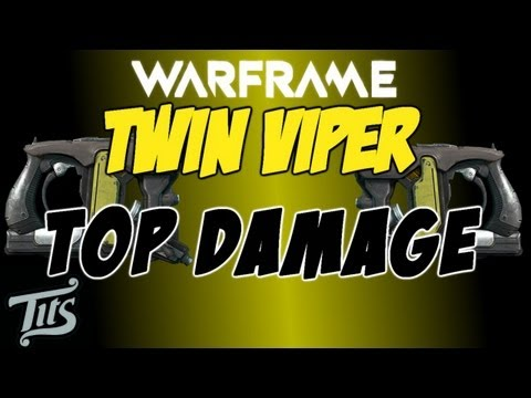 Warframe 7 ♠ Twin Viper top dps pistols in the game - crit build - tutorial tips guide old