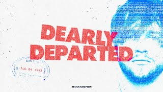 Dearly Departed - BROCKHAMPTON