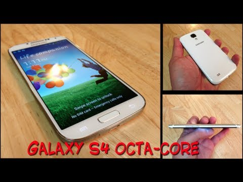 Unboxing Samsung galaxy S4 Octa-Core - Primeras impresiones