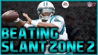 Madden 17: Slant Zone 2 Stopper! Beating Maddens Most Popular Defenses & Blitzes! #MaddenBowl