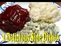 2 (Two) Great Side Dishes for any Holiday Using Your Instant Pot or Ninja Foodi   Easy and Cheap!!