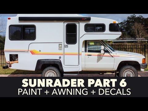 Toyota Sunrader 4x4 Build Part 6 - Paint, Awning, Decals