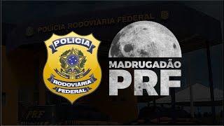 Madrugadão PRF - AO VIVO - AlfaCon