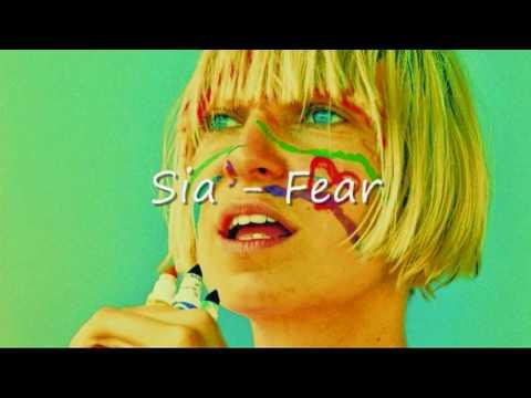 Sia - Fear