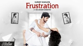 download lagu Frustration  Sunny Kahlon  Ft Kulshan Sandhu  gratis