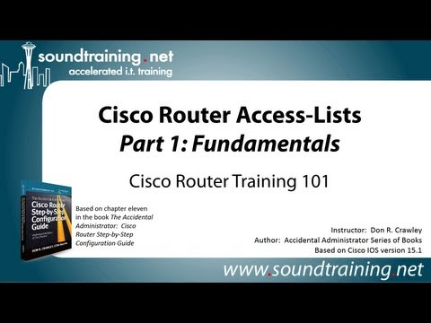 Cisco Router Access-Lists Part 1 (Fundamentals): Cisco Router Training 101