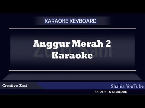 ANGGUR MERAH 2 COWK Batak Karaoke
