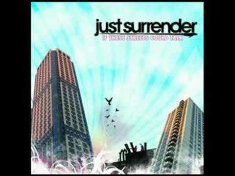 Just Surrender - Forgotten Not Forgiven