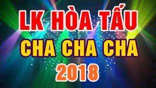 LK Hòa Tấu Cha Cha Cha 2018 || Nhạc Sống Thanh Ngân