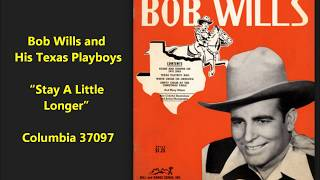 "Bob Wills & His Texas Playboys ""Stay A Little Longer"" (1945) Columbia 37097"