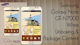 Samsung Galaxy Note GT-N7000 White Unboxing & Package Content
