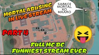 Mortal abusing first time ever in live stream of soul viper, funniest stream ever of pubg mobile