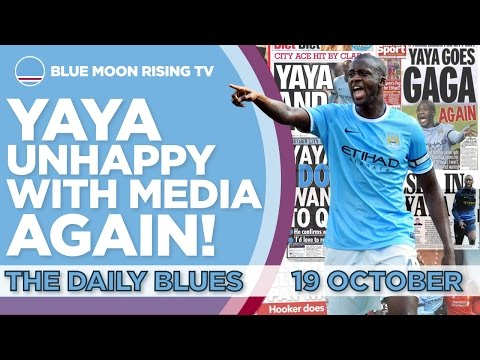 YAYA TOURE UNHAPPY WITH THE MEDIA AGAIN! | The Daily Blues | Manchester City