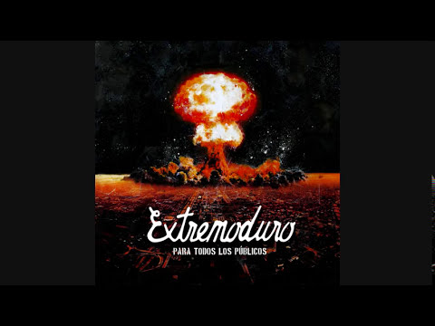 Extremoduro - ¡Qué borde era mi valle! (Audio oficial)