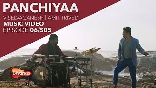 Panchiyaa ft. Amit Trivedi & V Selvaganesh | Full Music Video