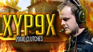 10 Minutes Of Xyp9x's Smartest Clutches Ever..