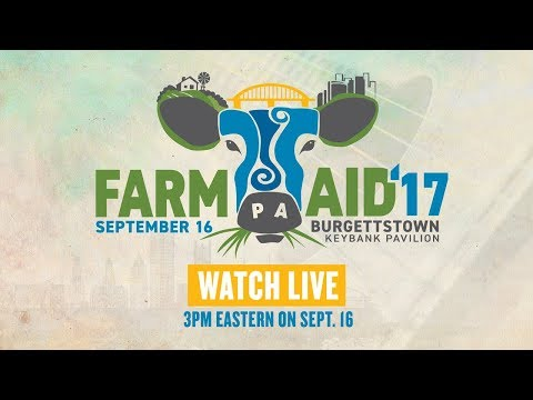 Farm Aid 2017 Live – Sept. 16 at 3pm Eastern