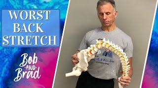 WORST Back Stretch EVER. Stop This Today! Can Cause Back Pain & Sciatica. Do This Instead. (Updated)