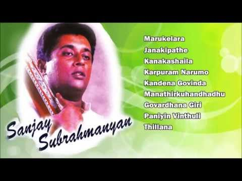 CARNATIC VOCAL | SANJAY SUBRAHMANYAN | JUKEBOX