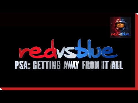 Season 12 - Getting Away From It All PSA | Red vs. Blue thumbnail