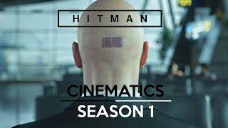 HITMAN 6 (2016) · ALL CINEMATICS (Season 1)