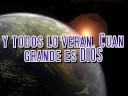 Cuan grande es Dios- En [video]
