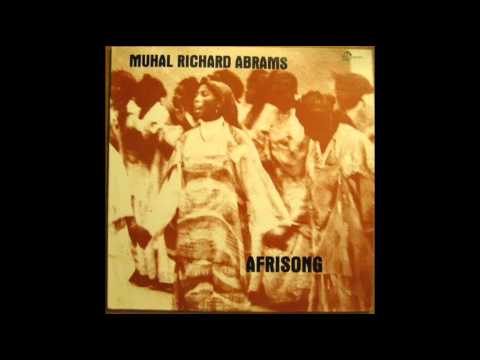 Muhal Richard Abrams - peace on you