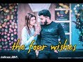Valentine Special Video || The Four Wishes||The Ra.one Of City