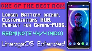 Best ROM for Redmi Note 4 - Long battery backup, Best Graphic for gaming, Customization HUB - HiNDi
