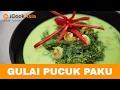 Lagu Gulai Pucuk Paku   Try Masak   iCookAsia