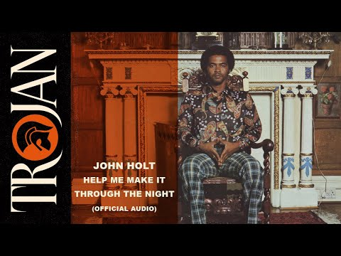 John Holt - Help Me Make It Through the Night (Official Audio)