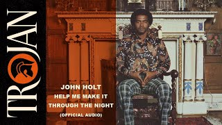 Watch John Holt Help Me Make It Through The Night video