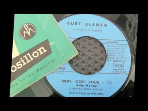 BURT BLANCA - Baby c'est vous