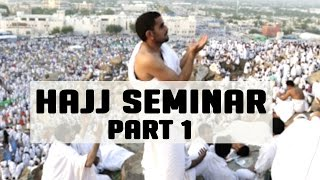 Hajj Seminar –  Part 1/5 – Tawfique Chowdhury
