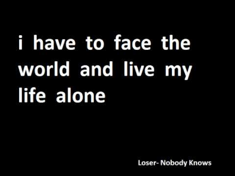 Loser - Nobody Knows