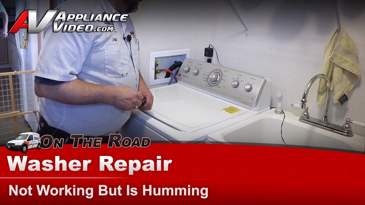 Washer Repair Not Working Motor Humming Repair