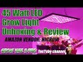 HIGROW 45 Watt LED Grow Light Panel Unboxing And Review