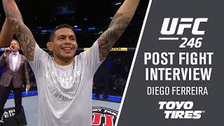 "UFC 246: Diego Ferreira - ""I'm excited to see what's going to be next"""