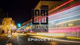 Liam Devlin Productions LIVE EP.1