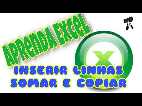 Excel 2007 - Modulo 1 - Aula 5 - Inserir Linhas-FuncaoSoma-Copiar Area
