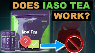 Does Iaso Tea Really Work And Can You Lose 5 Pounds In 5 Days? 100% UNBIASED Iaso Tea Review 2020