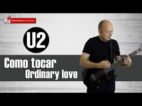 Como Tocar Ordinary Love De U2 Tutorial Para Guitarra