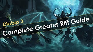 Diablo 3 Complete Greater Rift Guide