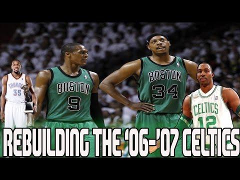 NBA 2K16 MY LEAGUE: REBUILDING THE '06-'07 BOSTON CELTICS - KEVIN DURANT?? - BIG 4?