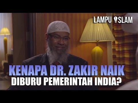 KENAPA DR. ZAKIR NAIK DIBURU PEMERINTAH INDIA?