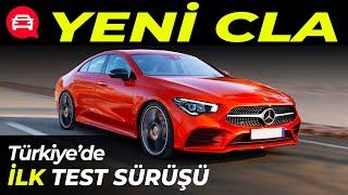 YENİ MERCEDES CLA / Türkiye'de İlk Test Sürüşü